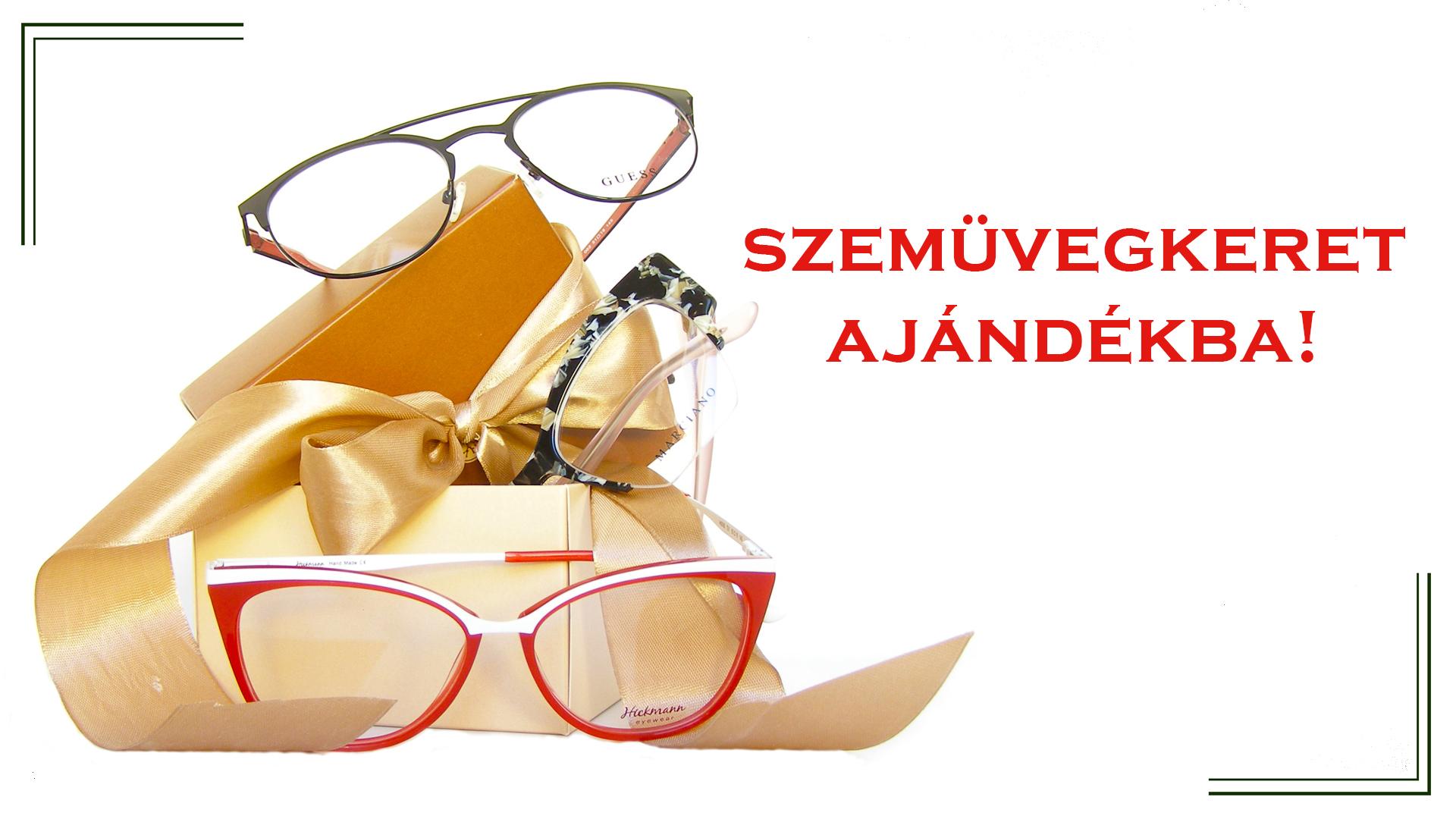 A szemüvegkeretet ajándékba adjuk!