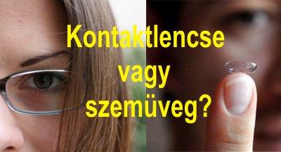 Kontaktlencse vagy szemüveg?